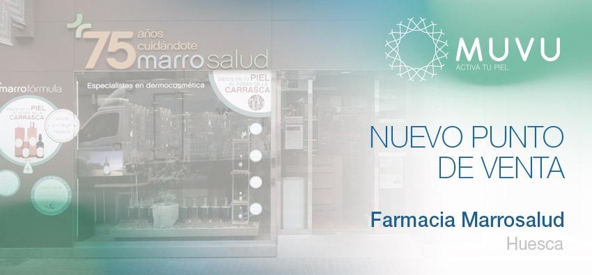 Marrosalud, Huesca, nuevo punto de venta
